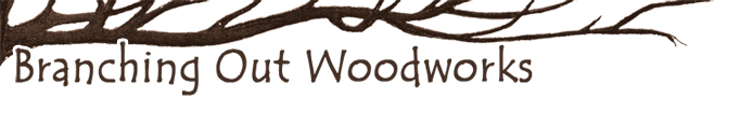 Branching Out Woodworks